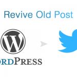 過去の記事をTweetできる、Revive Old Post